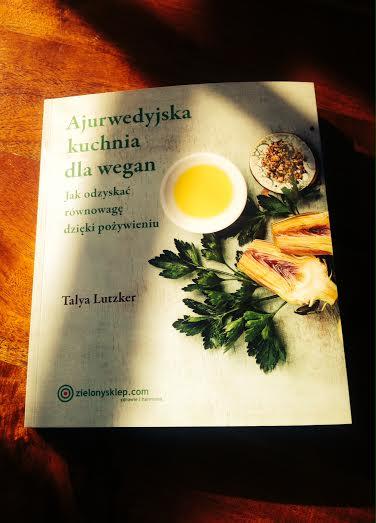 """""""ajurwedyjska kuchnia dla wegan"""", """"a-ajurweda.pl"""", """"ajurweda"""""""
