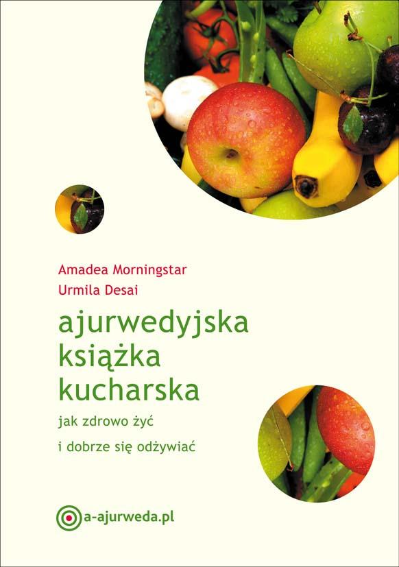 Ajurwedyjska Książka Kucharska Zielonysklepcom Blog